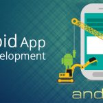 Reach your Customers Faster via Android Mobile App Development